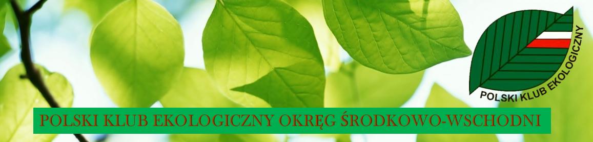 Polski Klub Ekologiczny Okręg Środkowo-Wschodni