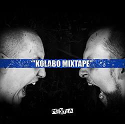 Mantra - Kolabo Mixtape