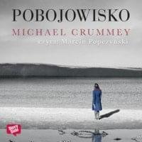 Crummey Michael - Pobojowisko [Audiobook PL]