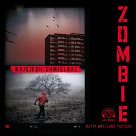 Chmielarz Wojciech - Zombie [Audiobook PL]