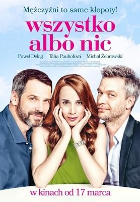 Wszystko Albo Nic / Všetko alebo nič (2017) PLDUB.WEB-DL.x264-KiT / Dubbing PL
