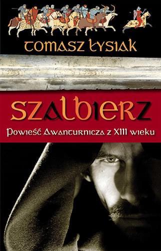 Szalbierz - Tomasz Łysiak